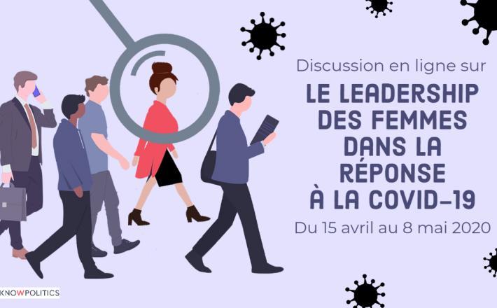 Discussion En Ligne Sur Le Leadership Des Femmes Dans La Reponse A La Covid 19 Reseau International De Connaissances Sur Les Femmes En Politique