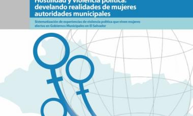 Hostilidades y violencia politica-Develando realidades de mujeres autoridades municipales