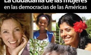La ciudadania de las mujeres en las democracias de las americas