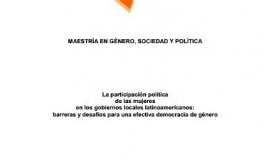 La participacion politica de las mujeres en los gobiernos locales latinoamericanos