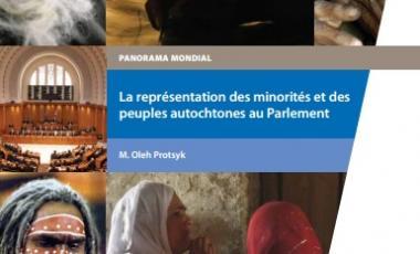 La représentation des minorités et des peuples autochtones au parlement