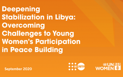 Deepening Stabilization in Libya: Overcoming Challenges to Young Women's Participation in Peace Building